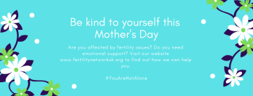 infertility support, mother's day